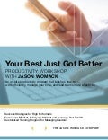 Your Best Just Got Better Workshop