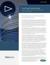Your Cloud Future is Here: Executive Summary