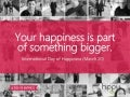 Your happiness is part of something bigger - International Day of Happiness (March 20)