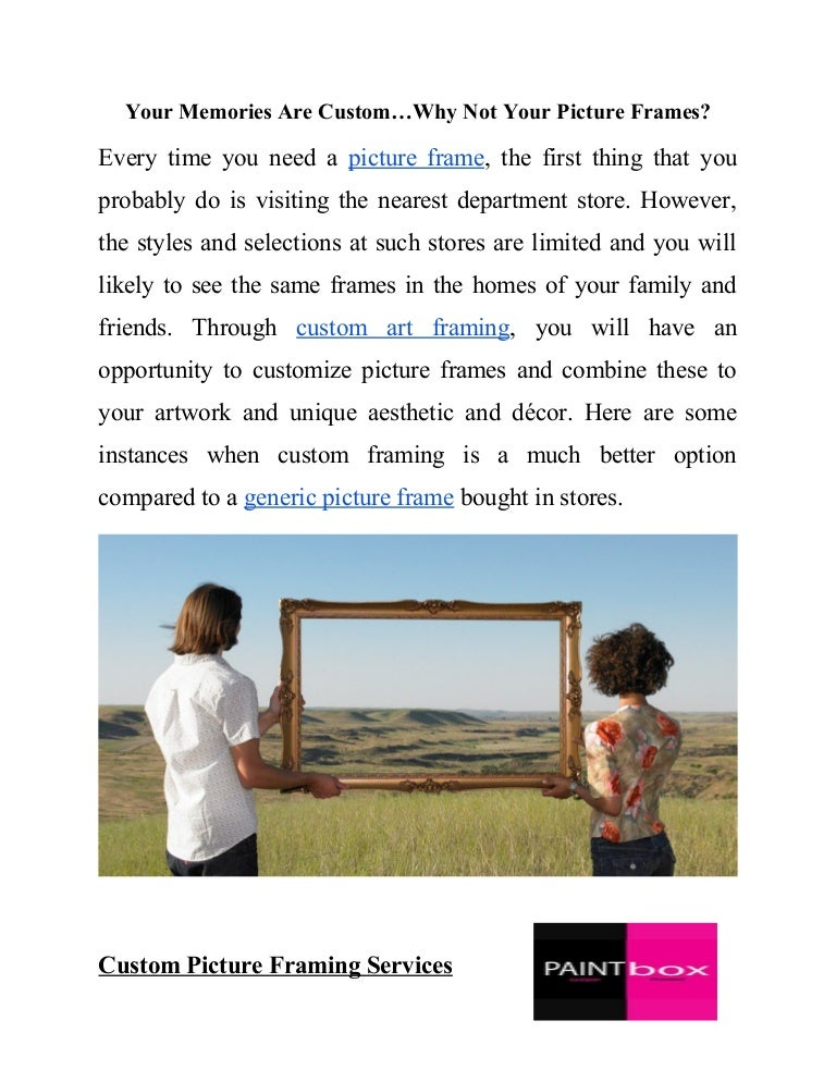 Why you need to customize your picture frames ?