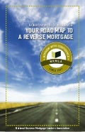 Your Reverse Mortgage Roadmap
