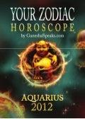 Your zodiac horoscope by ganehsa speaks.com aquarius 2012