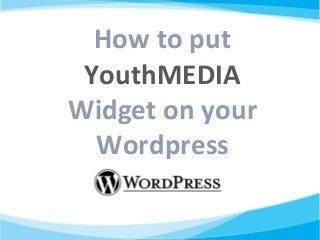Youth Media Tutorial WordPress(1)