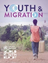 The World Youth Report 2013 - Youth Migration and Development
