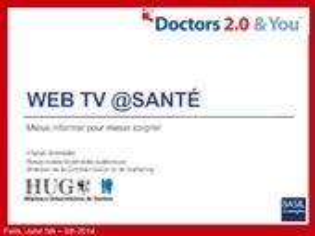 Web TV Santé des HUG - Mieux informer pour mieux soigner