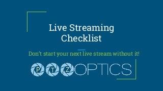 Live Streaming Checklist