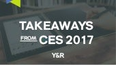Takeaways From CES 2017
