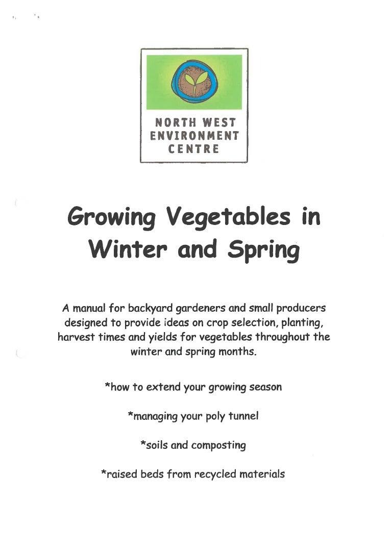 Growing Vegetables In Winter Spring In Tasmania Australia A Manu
