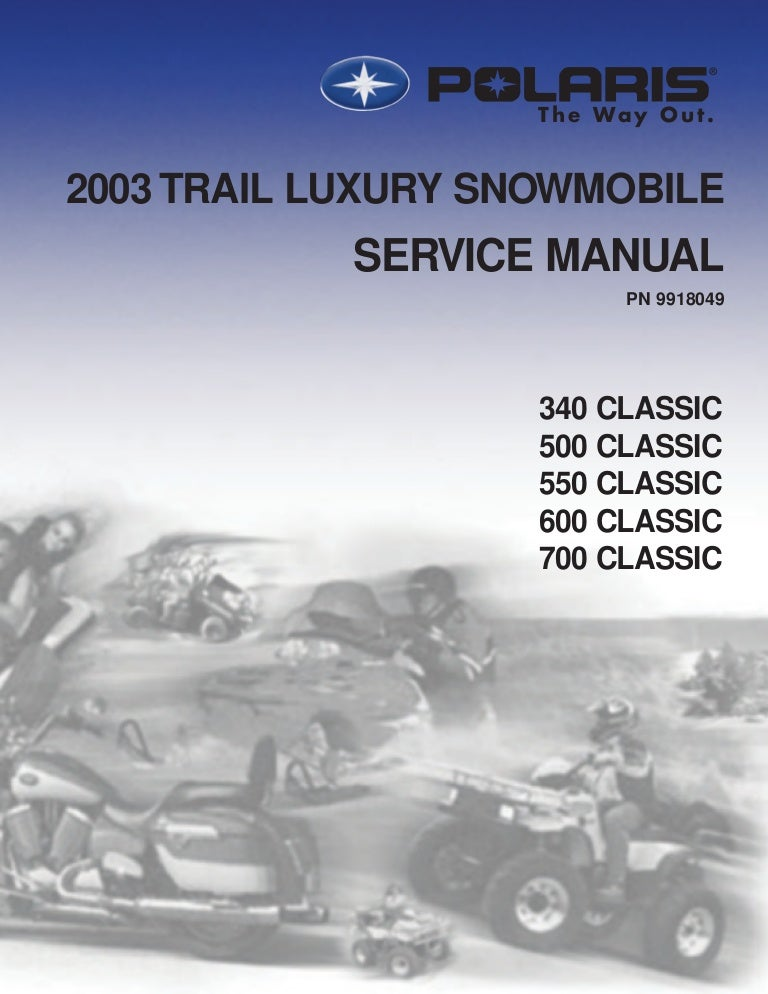 2003 Polaris 700 Classic Edge SNOWMOBILE Service Repair ManualSlideShare