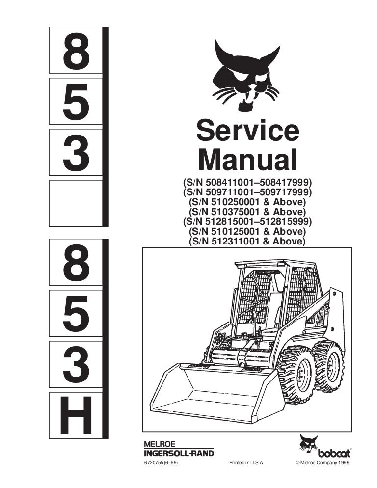 BOBCAT 853 SKID STEER LOADER Service Repair Manual S/N