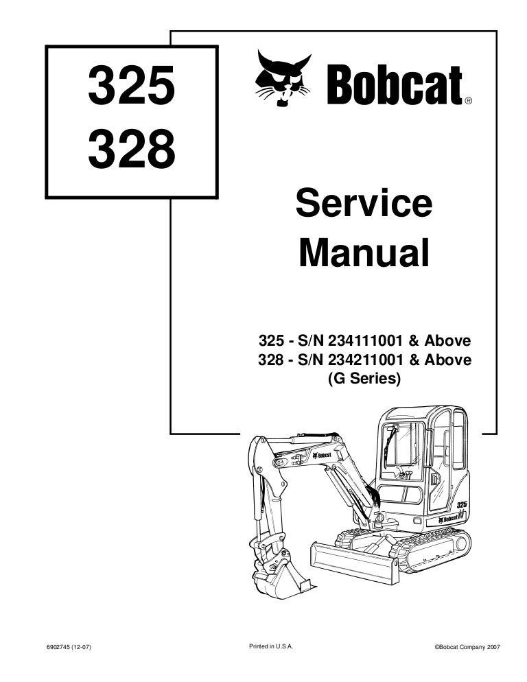 BOBCAT 328 COMPACT EXCAVATOR Service Repair Manual S/N