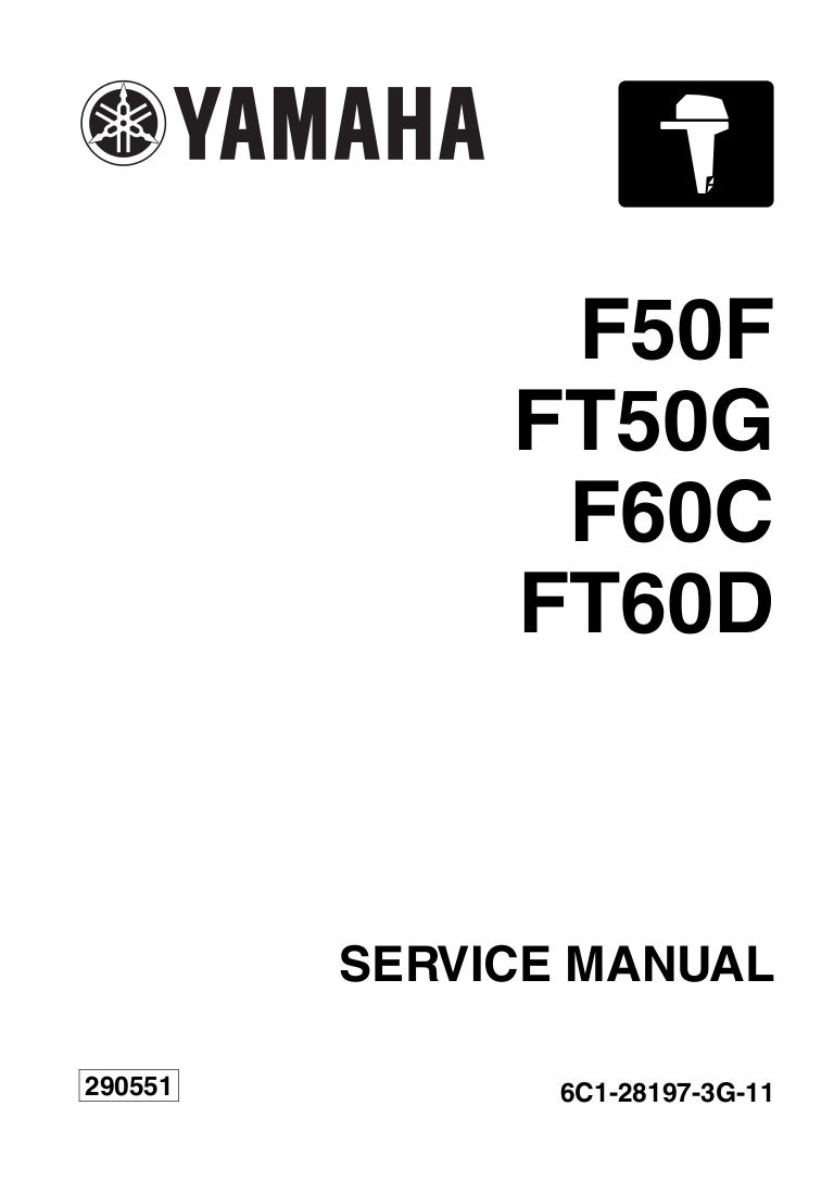 YAMAHA OUTBOARD F50FET Service Repair Manual SN1000001