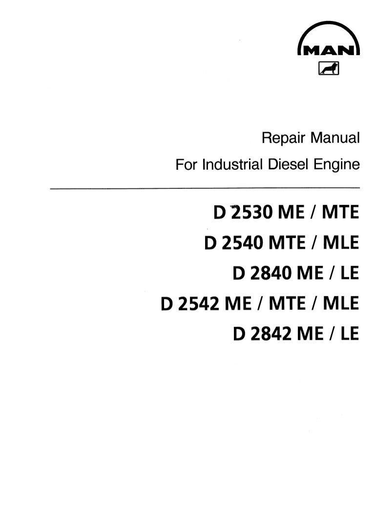 MAN INDUSTRIAL DIESEL ENGINE D 2540 MTE/MLE SERIES Service