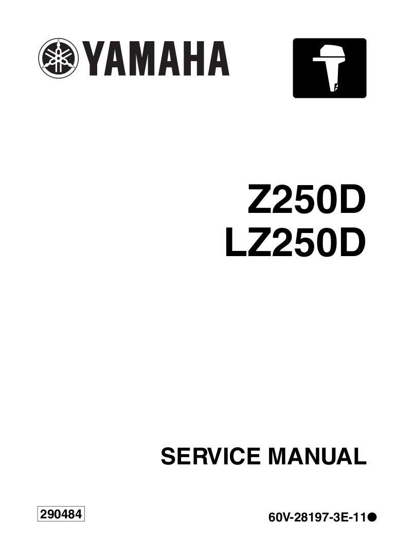 YAMAHA Z250DETO OUTBOARD Service Repair Manual X: 1000001-
