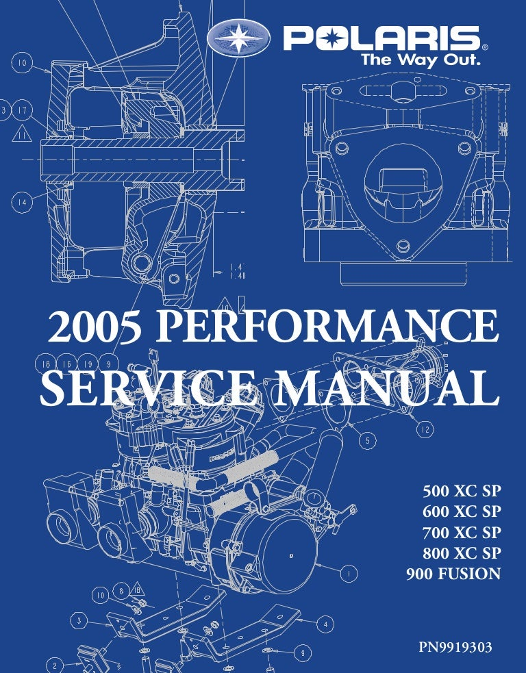 2005 polaris 500 xc sp edge snowmobile service repair manual rh slideshare net 2009 Polaris Shift 600 2009 Polaris Shift 600