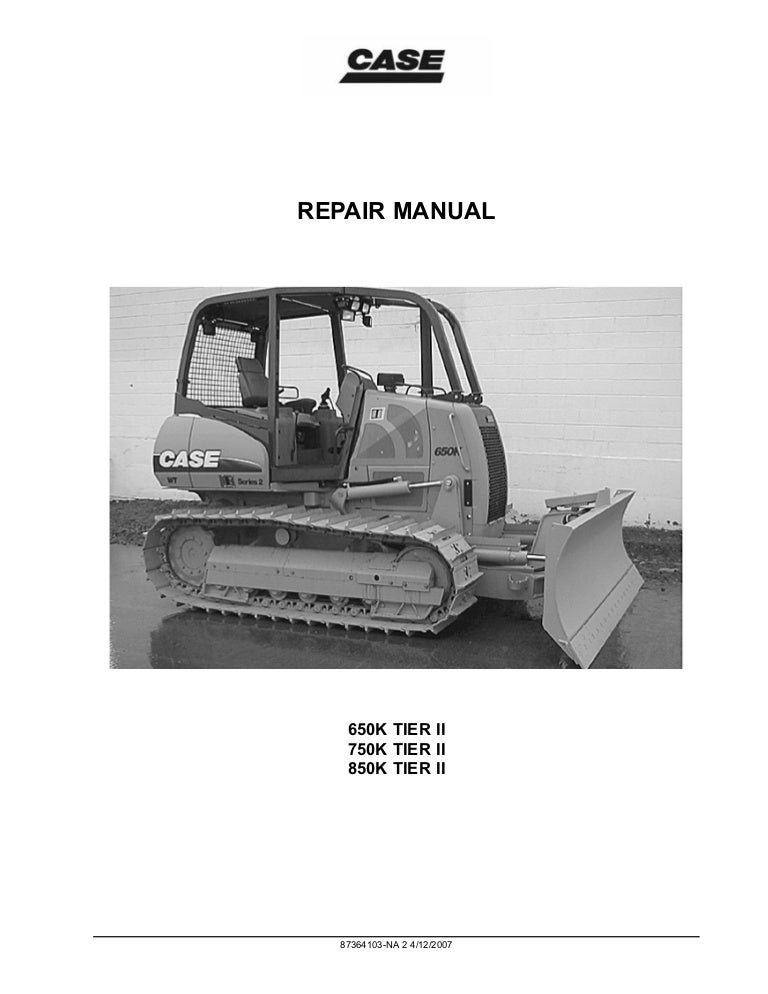 Part Number 84276960 Case 650L Tier 3 Crawler Dozer Workshop Repair Service Manual