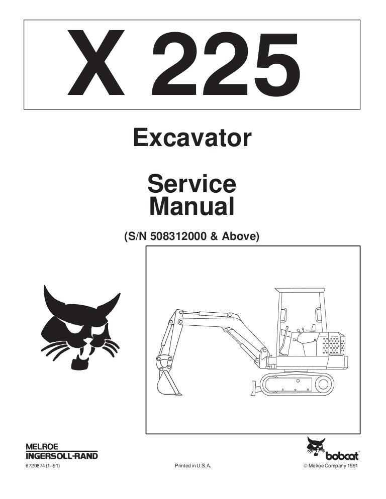 BOBCAT 225 EXCAVATOR Service Repair Manual S/N 508312000