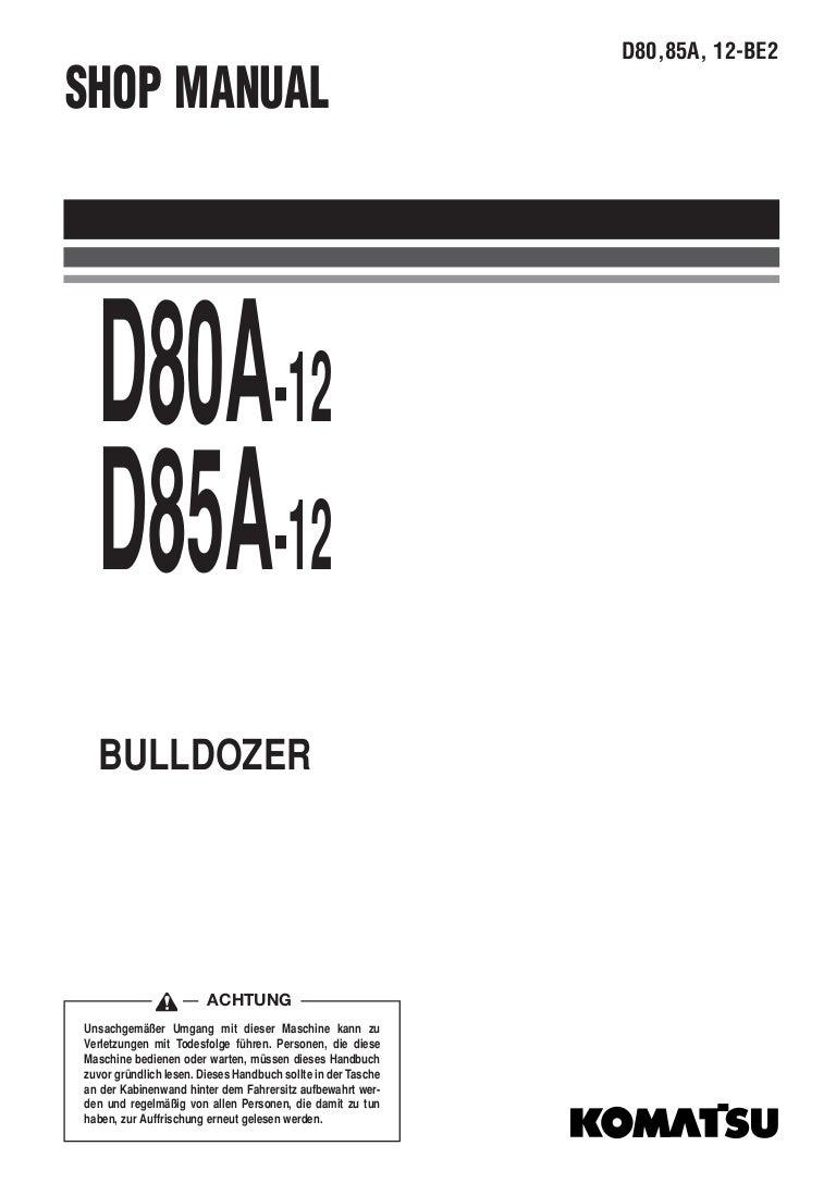 KOMATSU D85A-12 DOZER BULLDOZER Service Repair Manual SN