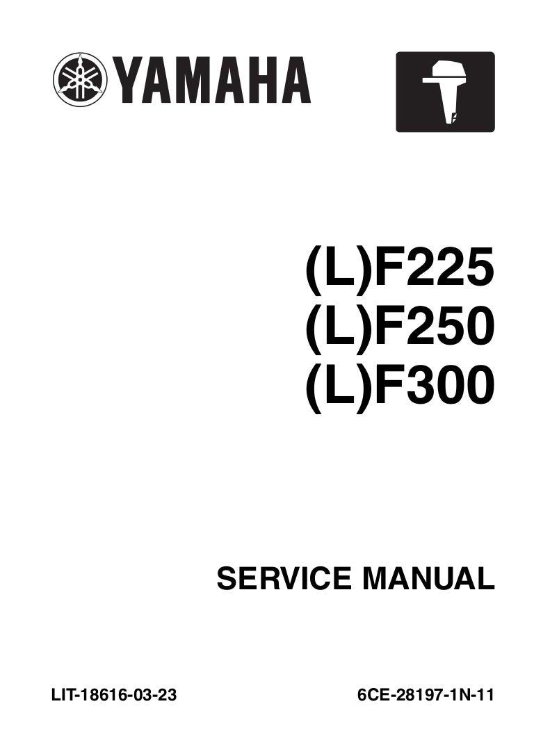 2011 YAMAHA LF225CA 4-STROKE OUTBOARD Service Repair