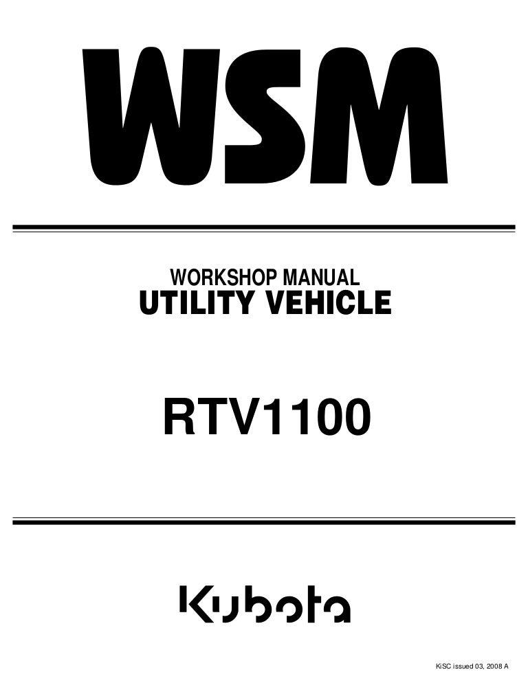 [WLLP_2054]   KUBOTA RTV1100 UTILITY VEHICLE UTV Service Repair Manual | Kubota Rtv 1100 Wiring Diagram |  | SlideShare