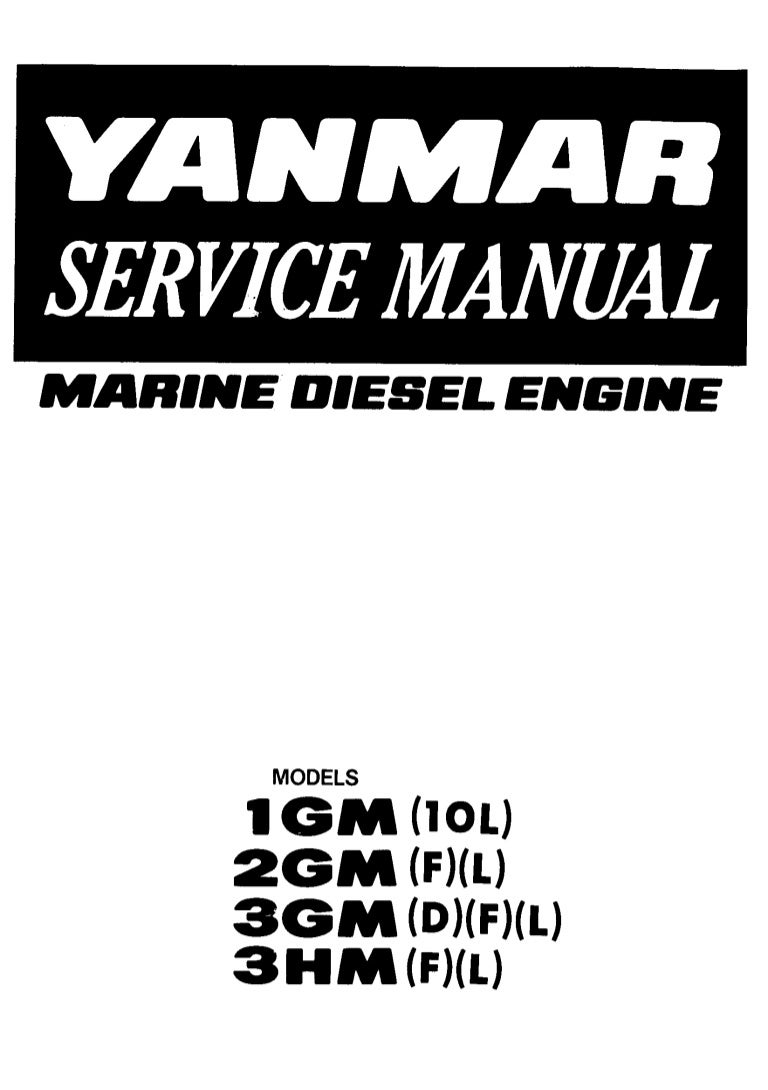 Yanmar 3GM Marine Diesel Engine Service Repair Manual
