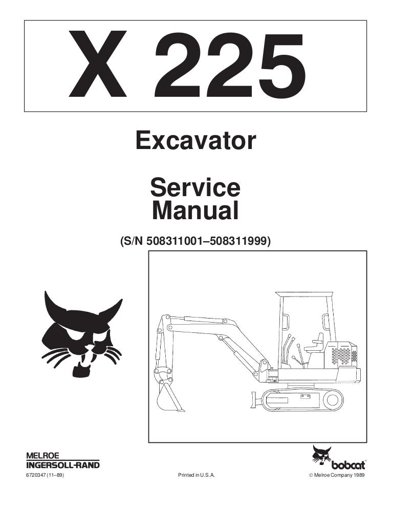 BOBCAT 225 EXCAVATOR Service Repair Manual S/N 508311001