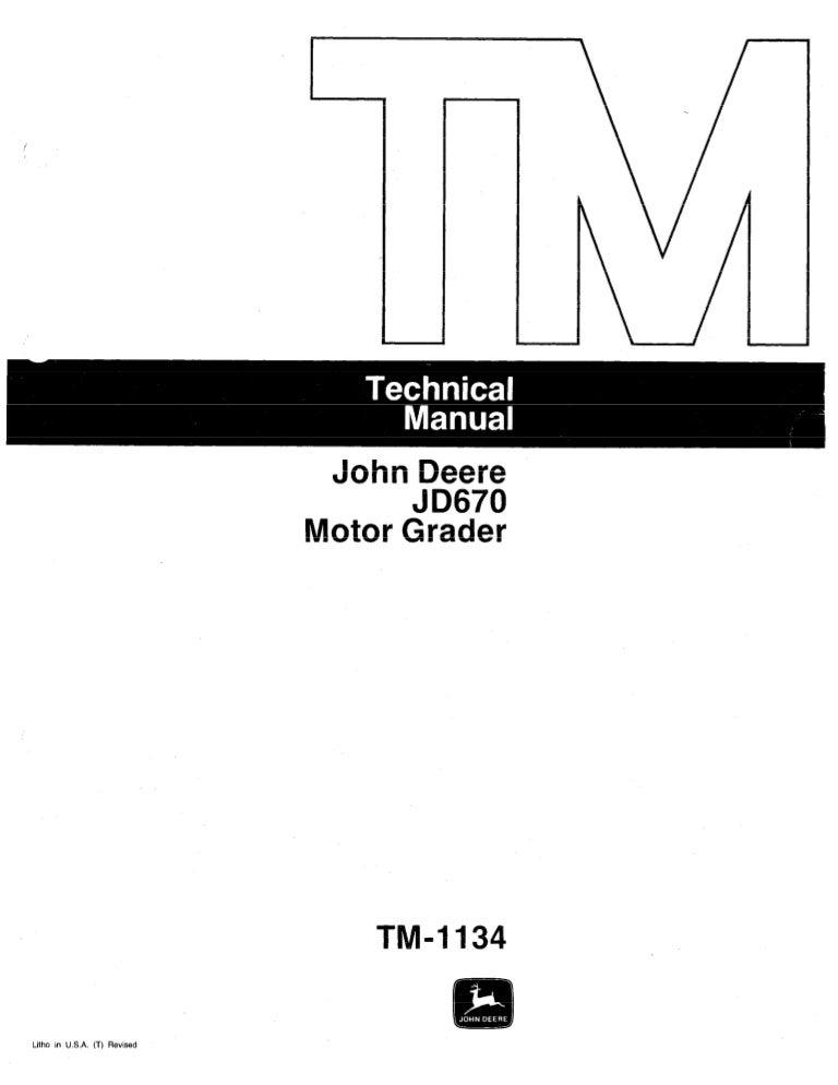 JOHN DEERE JD670 MOTOR GRADER Service Repair Manual