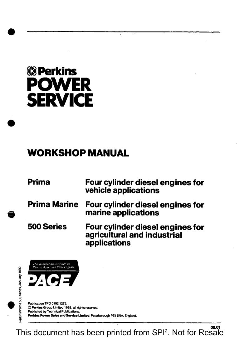 PERKINS 500 SERIES, PRIMA AND PRIMA MARINE FOUR CYLINDER