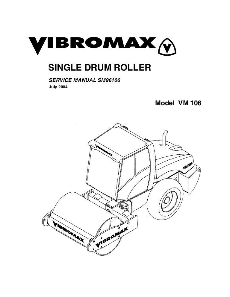 JCB VIBROMAX VM106 SINGLE DRUM ROLLER Service Repair Manual