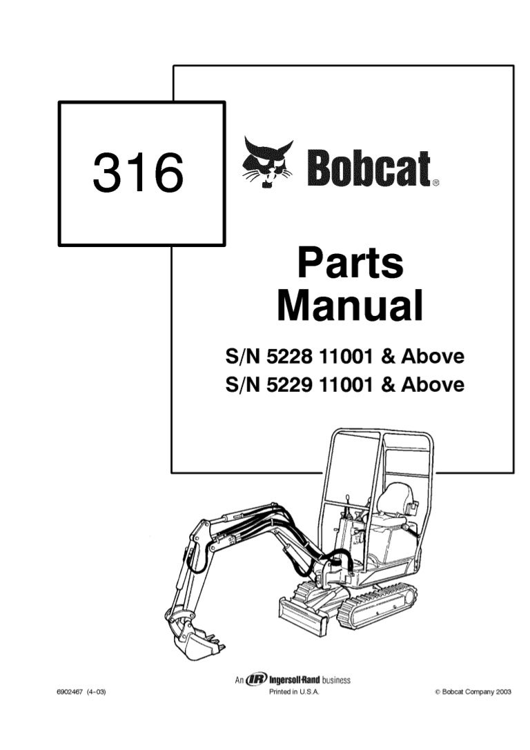 Bobcat 316 Excavator Parts Catalogue Manual S/N 522811001
