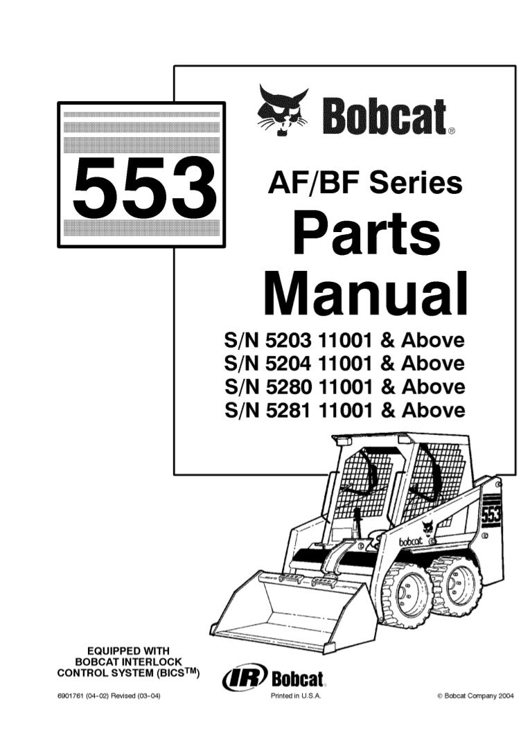 Bobcat 553 AF BF Series Skid Steer Loader Parts Catalogue