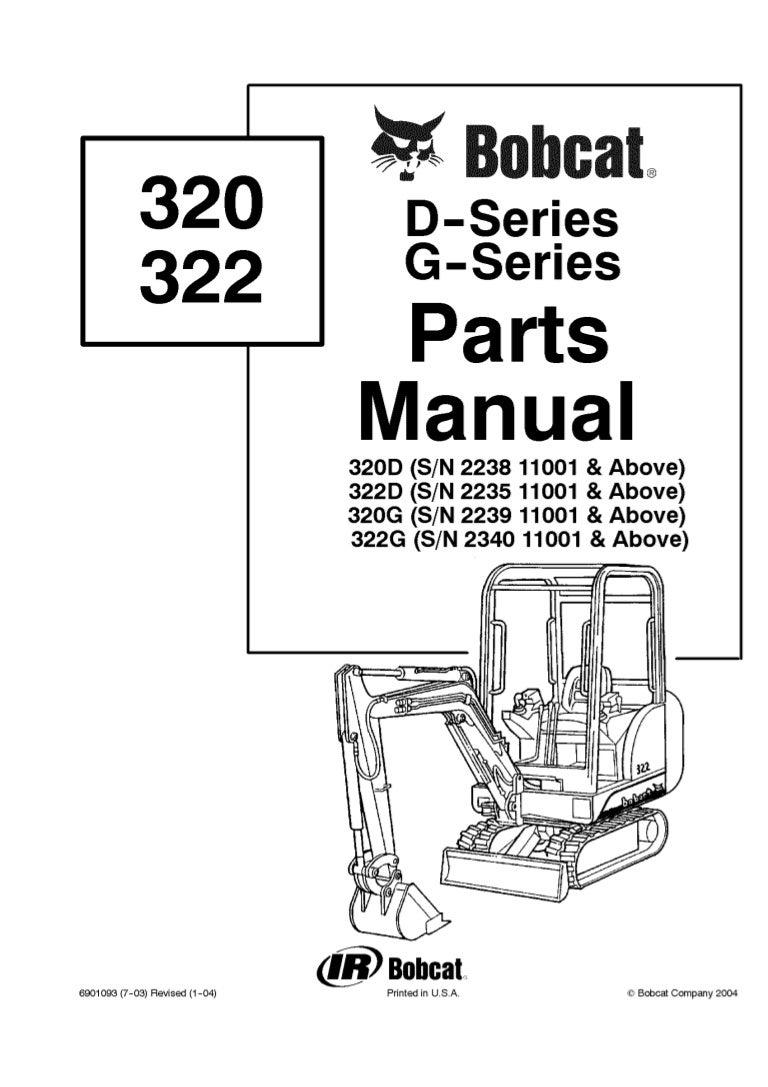 Bobcat 322D Excavator Parts Catalogue Manual S/N 223511001