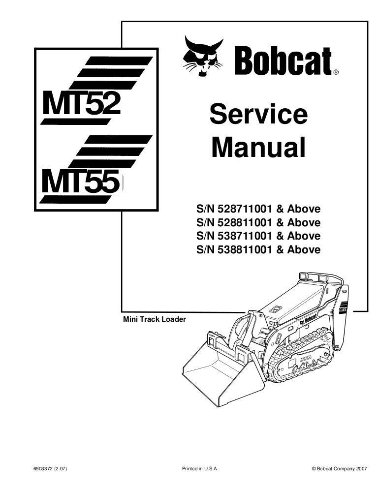 BOBCAT MT52 COMPACT TRACK LOADER Service Repair Manual S/N