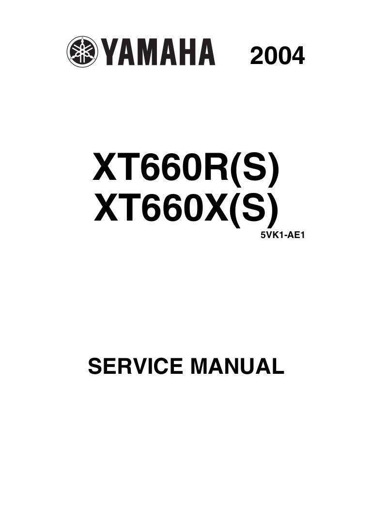 2004 Yamaha XT 660 XT660 R(S) Service Repair Manual