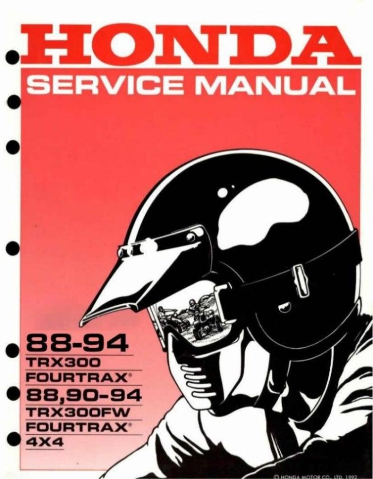 1989 Honda Trx300 Trx300fw Fourtrax Service Repair Manual