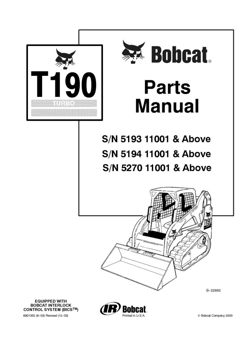 Bobcat T190 Compact Track Loader Parts Catalogue Manual S