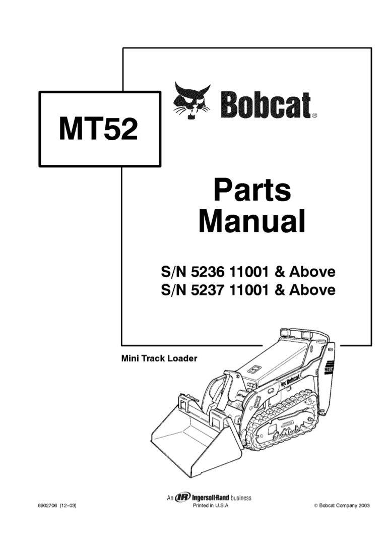 Bobcat MT52 Mini Track Loader Parts Catalogue Manual S/N