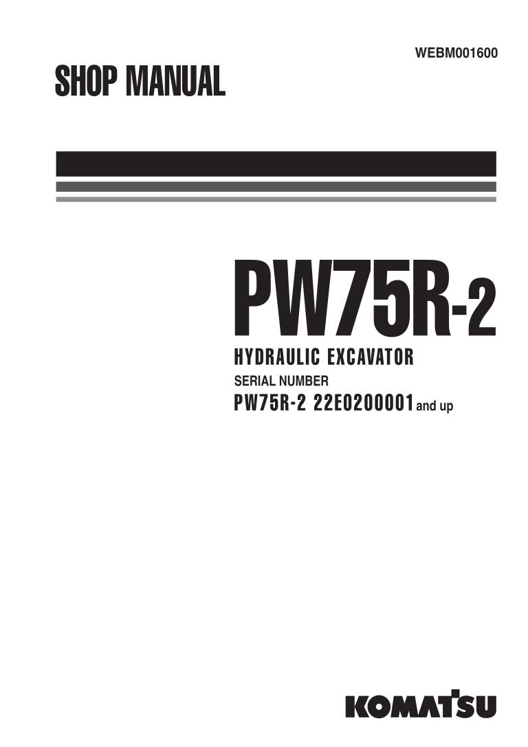 Komatsu PW75R-2 Hydraulic Excavator Service Repair Manual