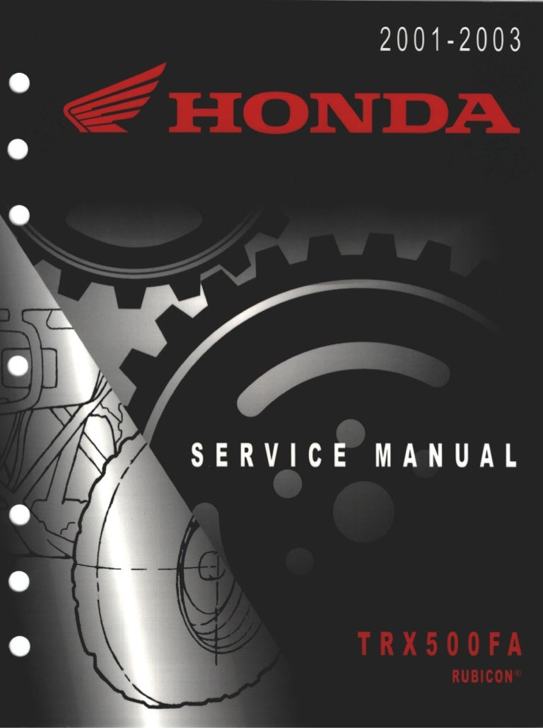 2001 honda trx500fa rubicon service repair manual  slideshare