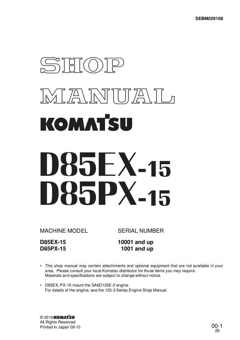 Komatsu D85ex 15 Dozer Bulldozer Service Repair Manual S N 10001 And