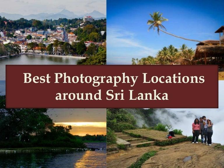 Best Photo Locations Around Sri Lanka