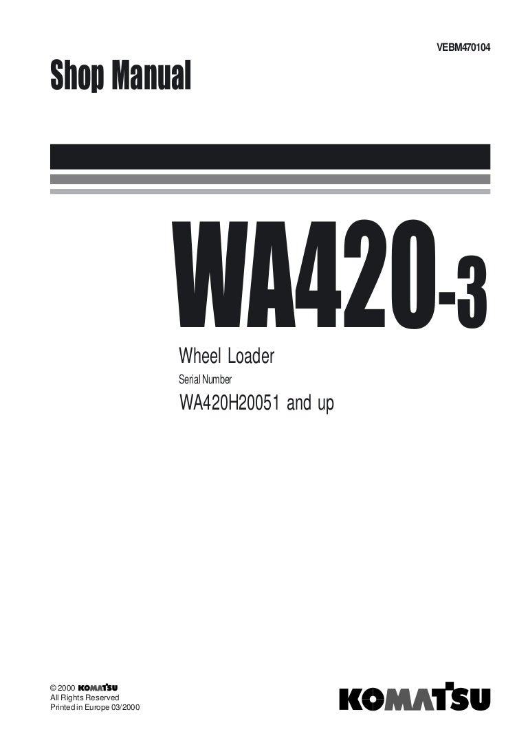 Komatsu WA420-3 Wheel Loader Service Repair Manual SN