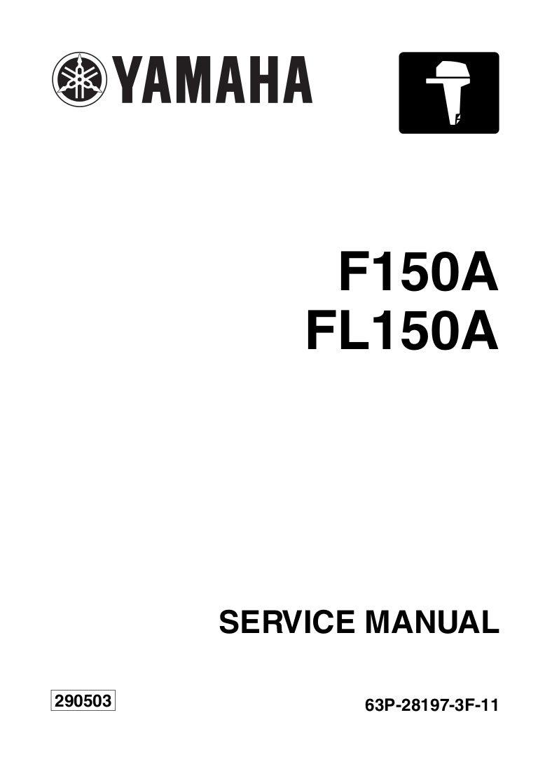 YAMAHA F150AET OUTBOARD Service Repair Manual L: 1000017-