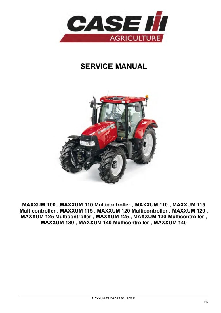 CASE IH MAXXUM 115 TRACTOR Service Repair Manual