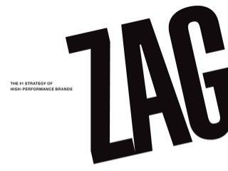 Zag brand strategy