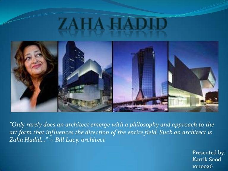 Zaha Hadid Philosophy zaha hadid (two projects)