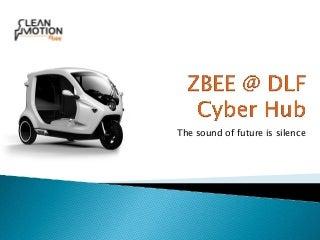 Zbee @ DLF Cyber Hub