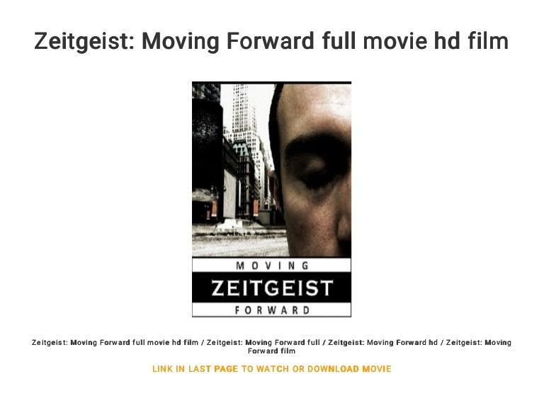 Zeitgeist: moving forward free movies.