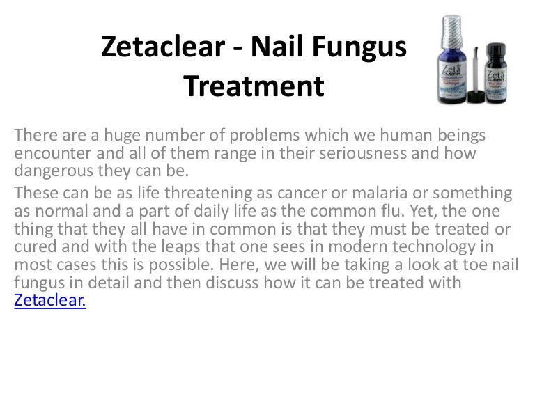 Zetaclear Nail Fungus Treatment