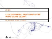 locative media few years after: what did we learn?